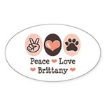 Peace Love Brittany Oval Sticker