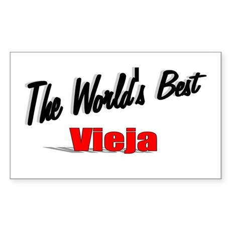 """The World's Best Vieja"" Rectangle Sticker"