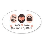 Peace Love Brussels Griffon Oval Sticker