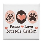 Peace Love Brussels Griffon Tile Coaster