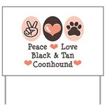Peace Love Coonhound Yard Sign