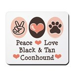 Peace Love Coonhound Mousepad