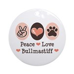 Peace Love Bullmastiff Ornament (Round)