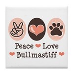 Peace Love Bullmastiff Tile Coaster