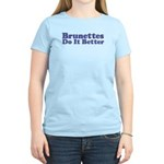 Brunettes Do It Better Women's Pink T-Shirt