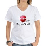 Stop Staring - They don't tal Shirt