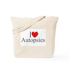 """I Love Autopsies"" Tote Bag"