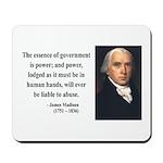 James Madison 9 Mousepad