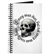 Every man dies! Journal