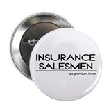 "Insurance Salesman Joke 2.25"" Button (10 pack)"