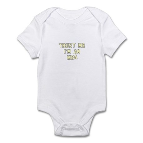 Trust Me I'm an MBA Infant Bodysuit