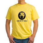 I LOVE MY PITT BULLS Yellow T-Shirt
