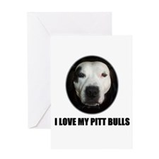 I LOVE MY PITT BULLS Greeting Card