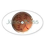 Joss is Boss I-Ching coin Oval Sticker
