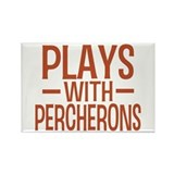 PLAYS Percherons Rectangle Magnet