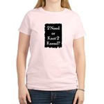 2 need or knot 2 knead? Women's Light T-Shirt