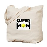 """SUPER MOM"" Tote Bag"