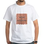 Indicated or Contraindicated? White T-Shirt
