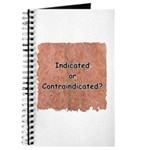 Indicated or Contraindicated? Journal