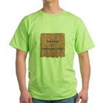 Indicated or Contraindicated? Green T-Shirt
