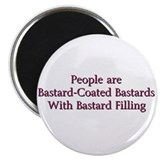 Bastard-Coated Bastards Magnet