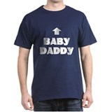 Baby Daddy Matching  T-Shirt