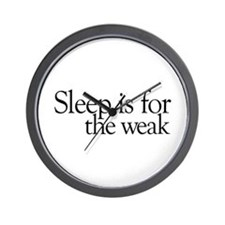 Sleep is for the weak Wall Clock