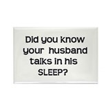 Husband Talks in Sleep Rectangle Magnet (10 pack)