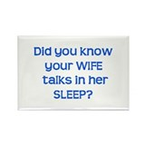 Wife Talks in Sleep Rectangle Magnet (100 pack)