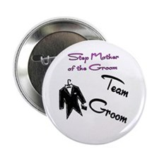 "Stepmother of the Groom Butto 2.25"" Button (1"