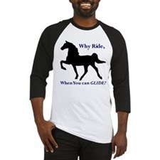 Racking Horse, Why Ride when Baseball Jersey