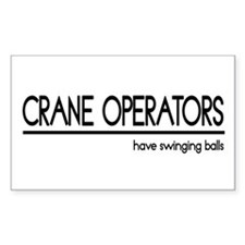 Crane Operator Joke Rectangle Decal
