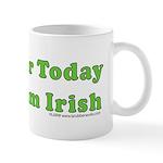 Today I am Irish Mug