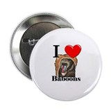 "I Love Baboons 2.25"" Button"