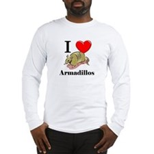 I Love Armadillos Long Sleeve T-Shirt