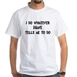 Whatever Diane says Shirt