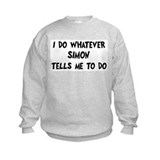 Whatever Simon says Sweatshirt
