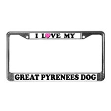 I Love My Great Pyrenees License Plate Frame