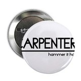 "Carpenter Joke 2.25"" Button"