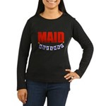 Retired Maid Women's Long Sleeve Dark T-Shirt
