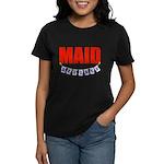 Retired Maid Women's Dark T-Shirt