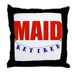 Retired Maid Throw Pillow