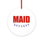 Retired Maid Ornament (Round)