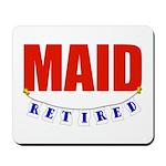 Retired Maid Mousepad