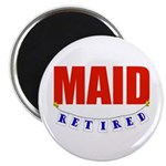 Retired Maid Magnet