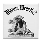 Wanna Wrestle Tile Coaster