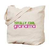 totally cool grandma Tote Bag