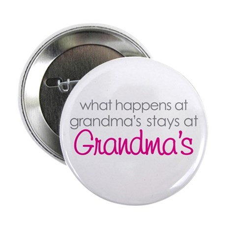 what happens at grandma's 2.25&quot; Button