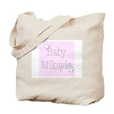 Cool Mikayla Tote Bag
