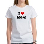 I Love Mom - Women's T-Shirt
